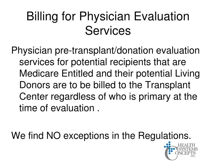 Billing for Physician Evaluation Services