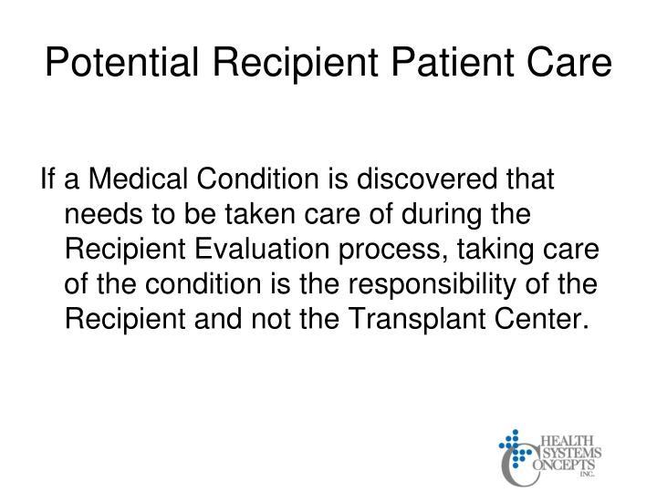 Potential Recipient Patient Care