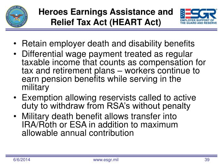 Heroes Earnings Assistance and Relief Tax Act (HEART Act)
