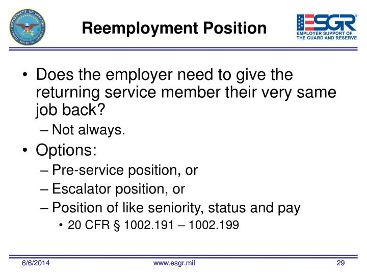 Does the employer need to give the returning service member their very same job back?
