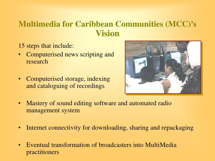 Multimedia for Caribbean Communities (MCC)
