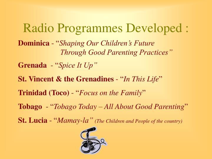 Radio Programmes Developed :
