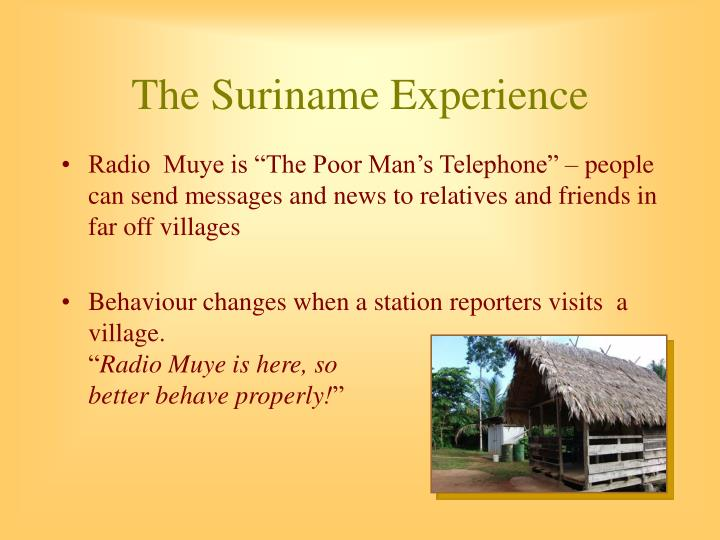 The Suriname Experience