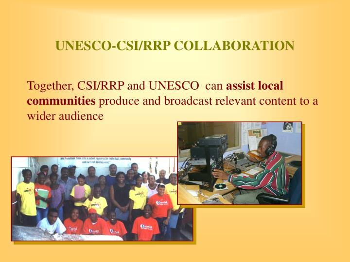 UNESCO-CSI/RRP COLLABORATION
