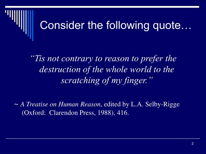 Consider the following quote…