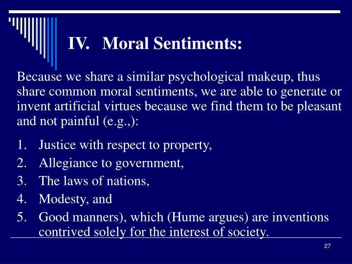 IV.Moral Sentiments: