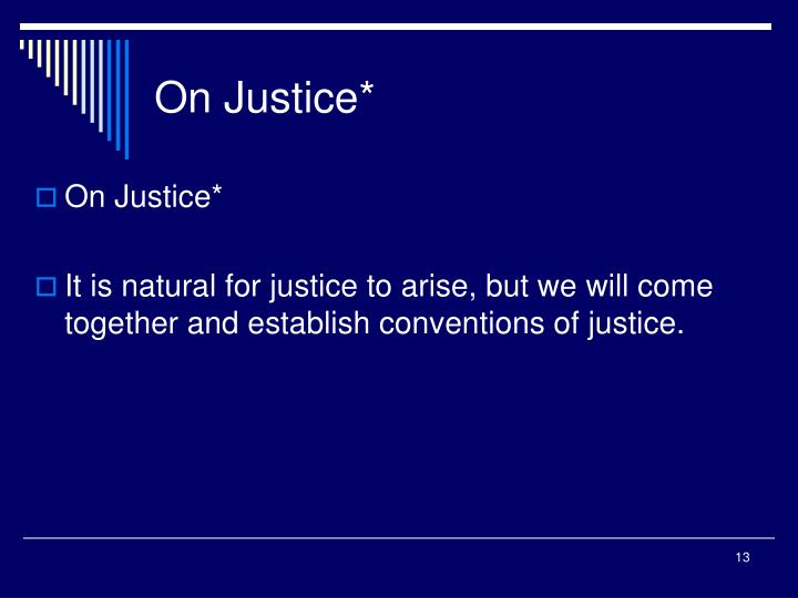 On Justice*