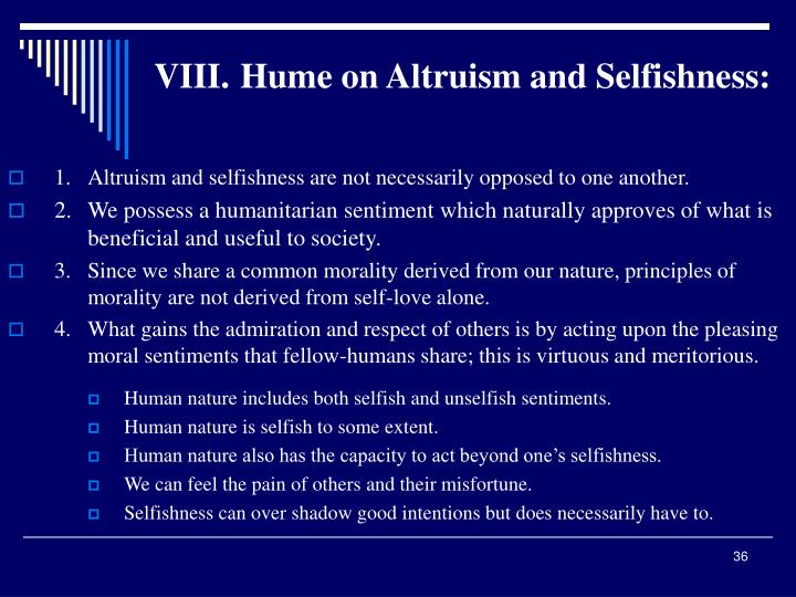 VIII.Hume on Altruism and Selfishness:
