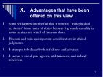 x advantages that have been offered on this view