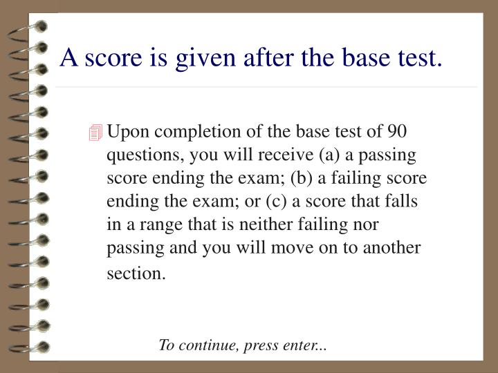 A score is given after the base test.