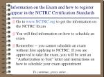 information on the exam and how to register appear in the nctrc certification standards