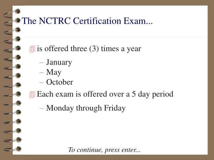 The nctrc certification exam1