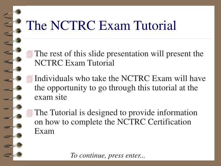 The NCTRC Exam Tutorial