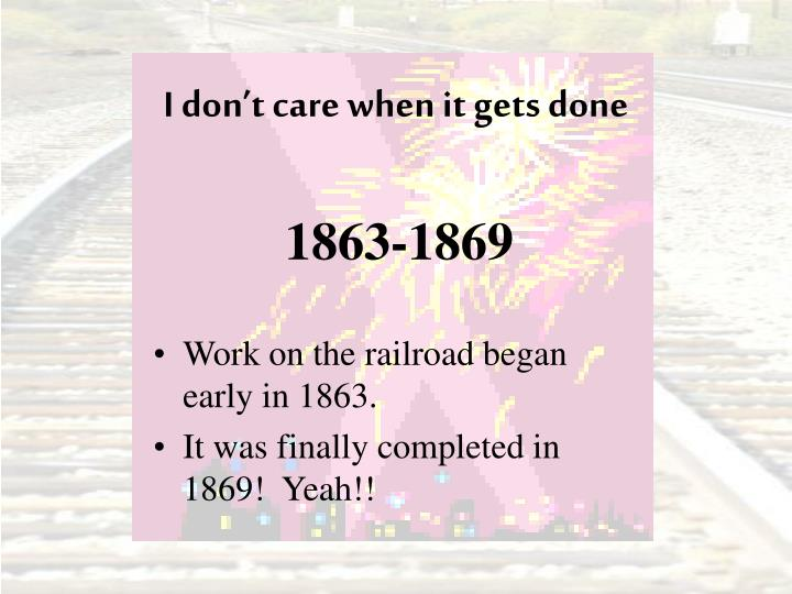 I don't care when it gets done
