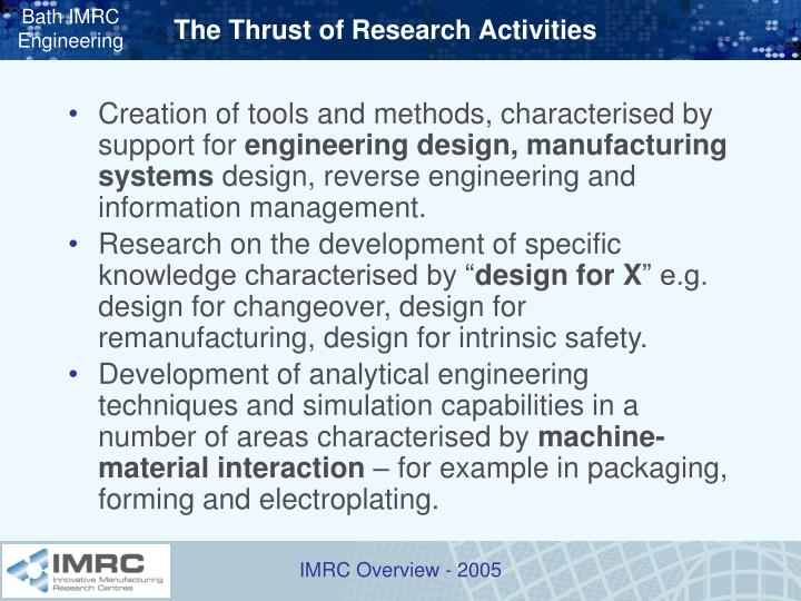 The Thrust of Research Activities