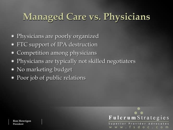 Managed Care vs. Physicians