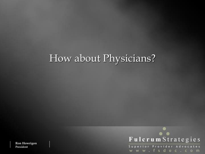 How about Physicians?