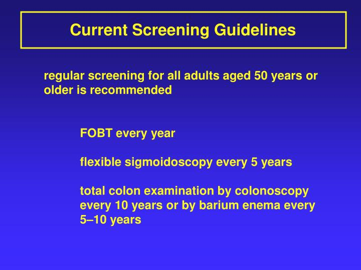 Current Screening Guidelines