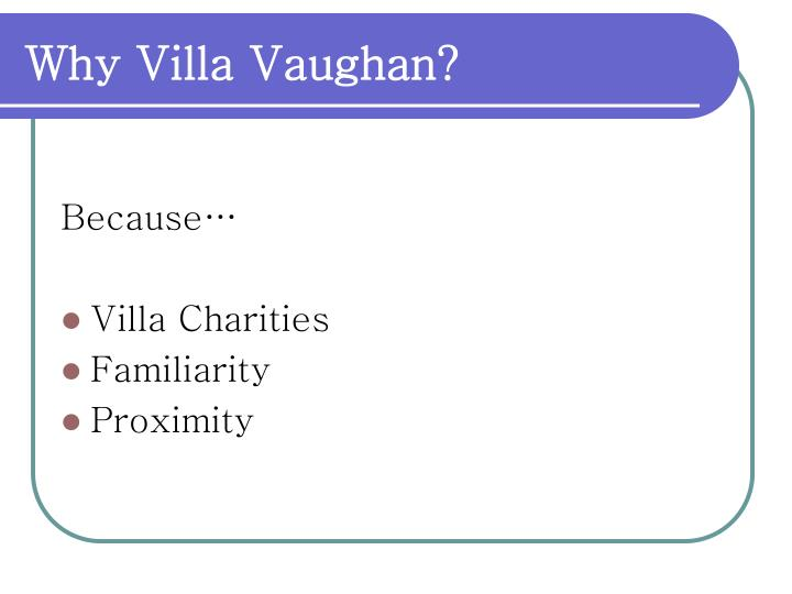 Why Villa Vaughan?