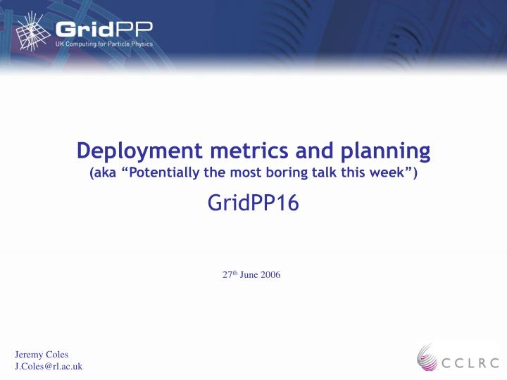 deployment metrics and planning aka potentially the most boring talk this week
