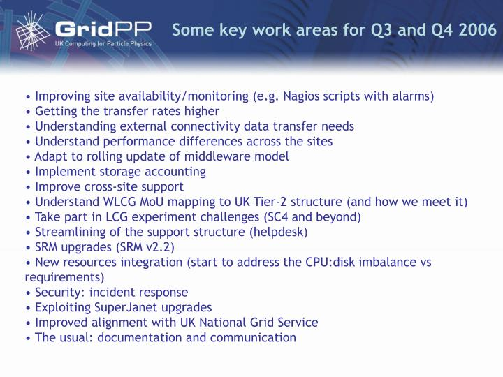 Some key work areas for Q3 and Q4 2006