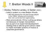 7 bretton woods ii