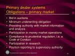 primary dealer systems obligations primary market