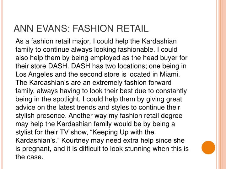ANN EVANS: FASHION RETAIL