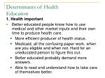 determinants of health education1