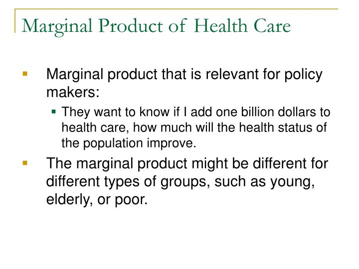Marginal Product of Health Care