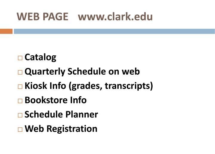 WEB PAGE   www.clark.edu