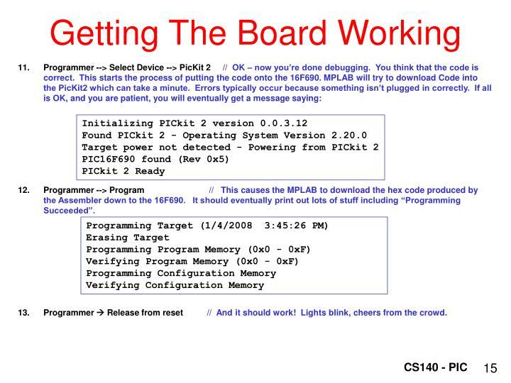 Getting The Board Working