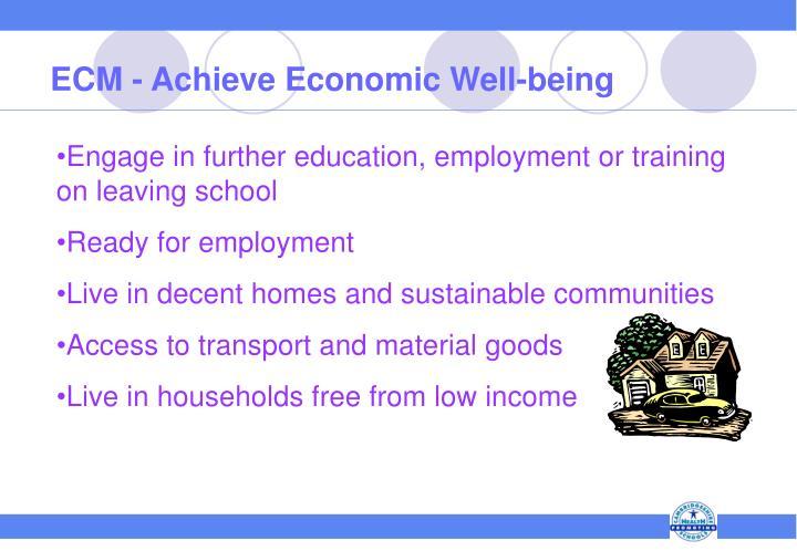 ECM - Achieve Economic Well-being