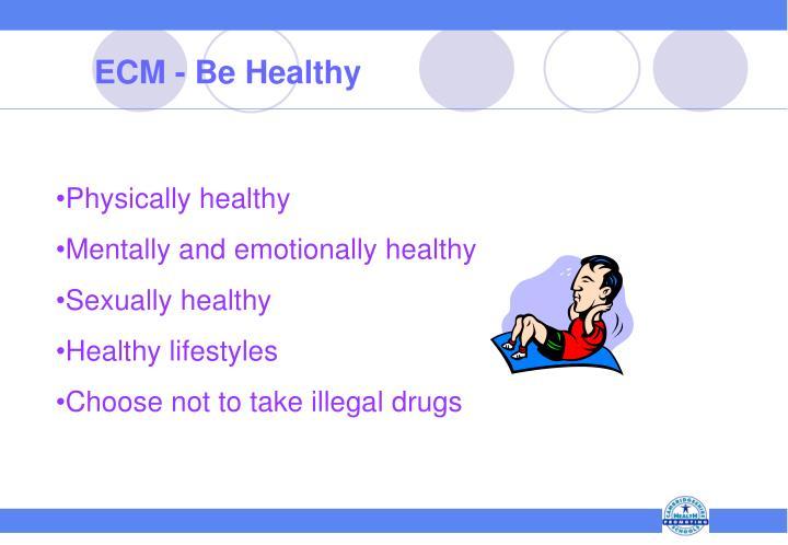 ECM - Be Healthy