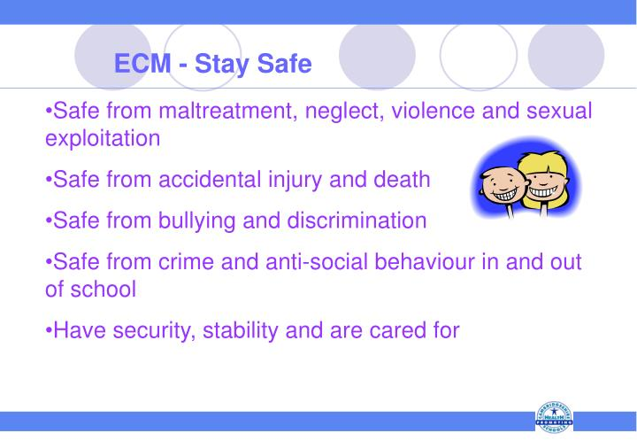 ECM - Stay Safe