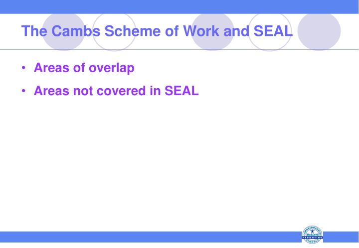 The Cambs Scheme of Work and SEAL