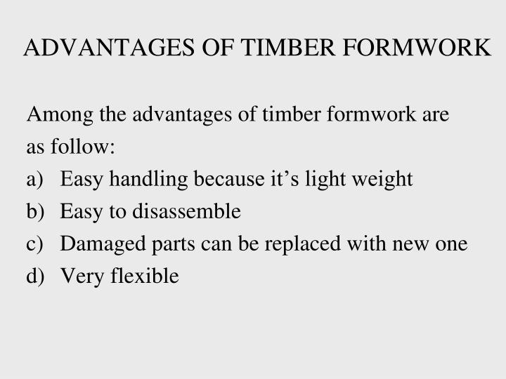 ADVANTAGES OF TIMBER FORMWORK