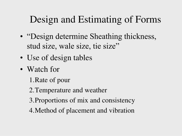 Design and Estimating of Forms