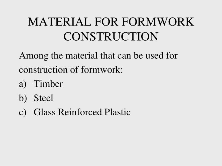 MATERIAL FOR FORMWORK CONSTRUCTION