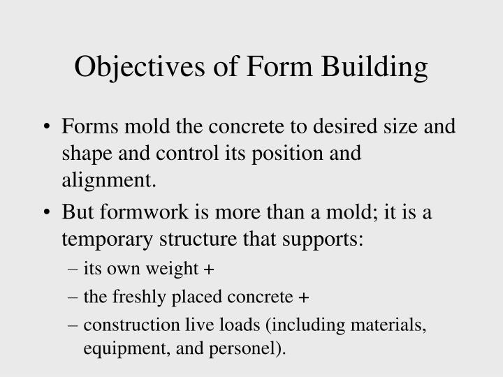 Objectives of Form Building