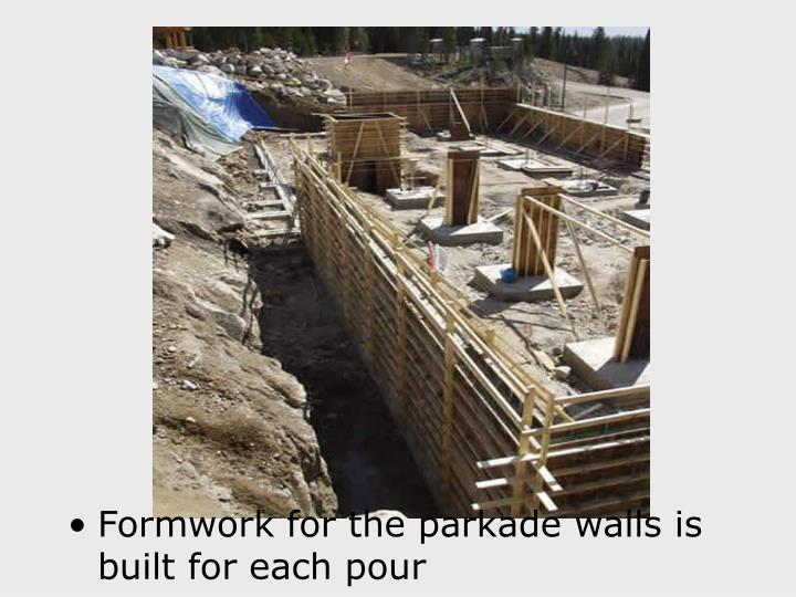 Formwork for the parkade walls is built for each pour