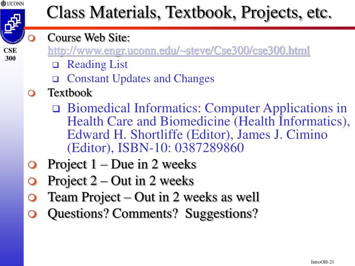 Class Materials, Textbook, Projects, etc.