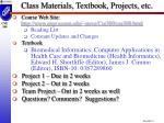 class materials textbook projects etc