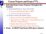 course projects and exam