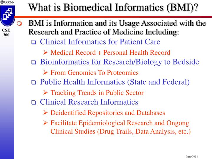 What is Biomedical Informatics (BMI)?