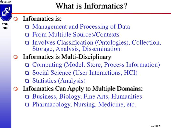 What is informatics