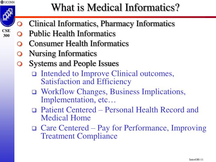 What is Medical Informatics?
