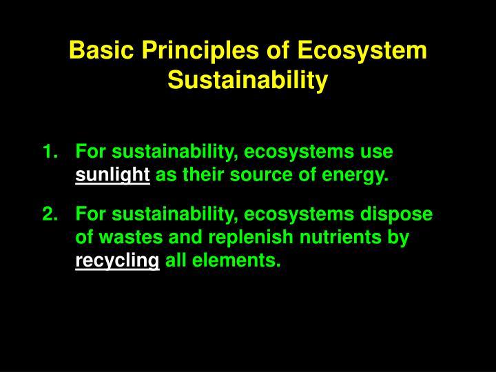 Basic Principles of Ecosystem Sustainability