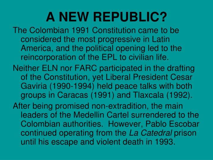 A NEW REPUBLIC?