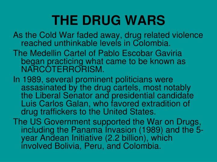 THE DRUG WARS